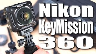 Nikon KeyMission 360 Unboxing & First Look