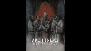 Arch Enemy - War Eternal (Full Album) HQ