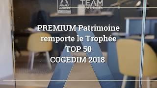 PREMIUM Patrimoine remporte le Trophee TOP50 COGEDIM 2018.