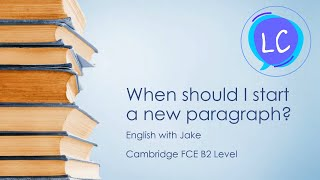 When should I start a new paragraph?