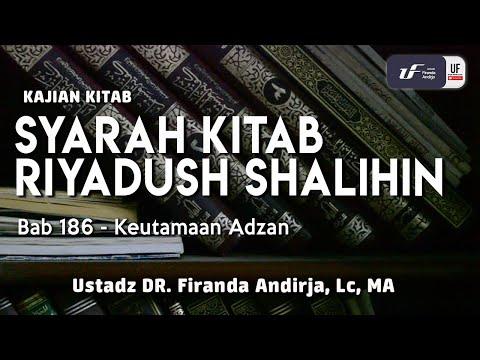 Syarah Riyadush Shalihin – Bab 186-Keutamaan Adzan