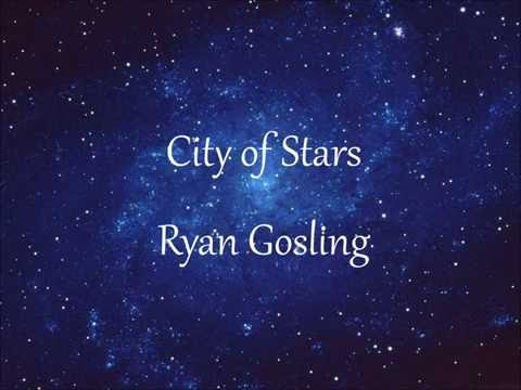 City of Stars (2016) (Song) by Ryan Gosling