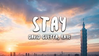 David Guetta   Stay (Lyrics) Feat. Raye