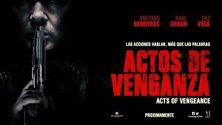 Trailer of Actos de venganza (2017)