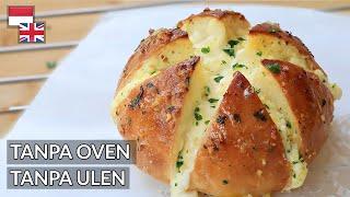 TANPA Cream Cheese! Resep Garlic Bread Korea: Garing Tapi Lembut [100% Sukses]