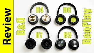 B&O BeoPlay H4 / H6  / H7 2nd Gen. / H9 | Review & Comparison