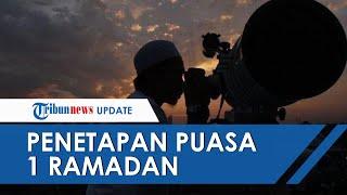 RESMI! Pemerintah Tetapkan Puasa Pertama 1 Ramadan Jatuh pada Selasa Besok