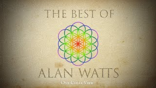 Best of Alan Watts: Experience Love, Peace, and True Abundance through Coherence (Extended Version)