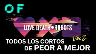 'LOVE, DEATH & ROBOTS' todos los cortos de la temporada 2 ordenados de PEOR a MEJOR