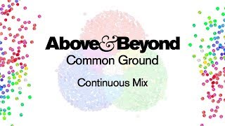 Above & Beyond   Common Ground (Continuous Mix)