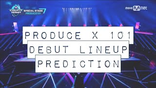 PRODUCE X 101 FINAL DEBUT LINE-UP PREDICTION (WITH REASONS)