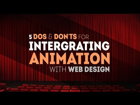 5 Do's and Don'ts for integrating animation with web design