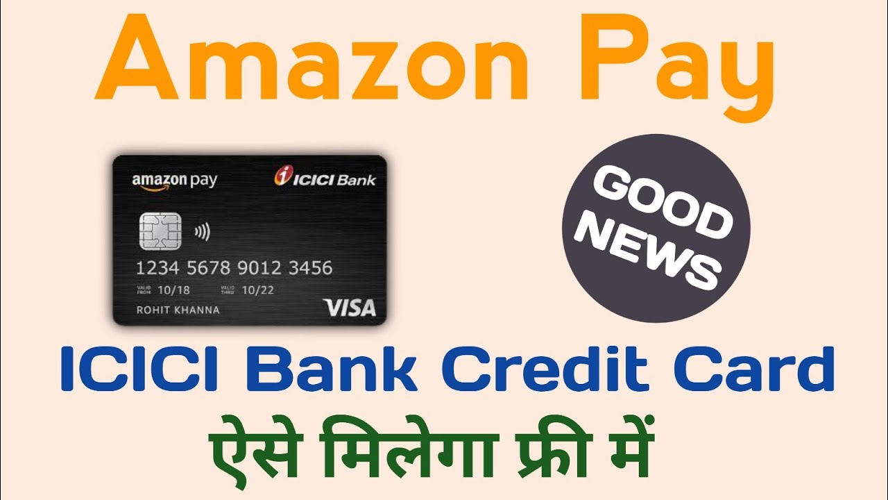 Amazon Pay ICICI Bank Credit Card Evaluation In Hindi Amazon Pay Charge Card Now Use Card To Card thumbnail