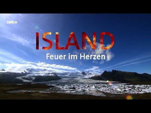 Länder Menschen Abenteuer: Island - Feuer im Herzen - Doku, SWR, 2014