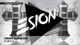 Zmoke & Oxidyon - S.I.N.A.C.