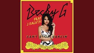 Can't Stop Dancin' (J Balvin Remix)
