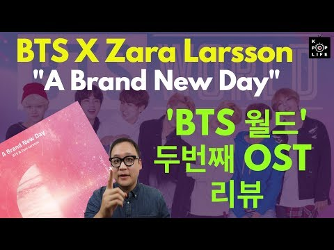 "BTS World OST Part 2, BTS X Zara Larsson, ""A Brand New Day"" Review"