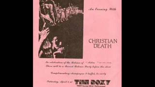 Christian Death - Of The Wound (Live - 1985)