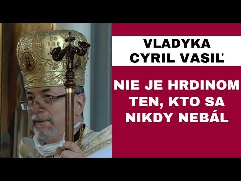 """HOMÍLIA - Vladyka Cyril Vasiľ SJ: Hrdinstvo sa nemusí spájať s víťazstvom, ale častokrát s """"porážkou"""""""