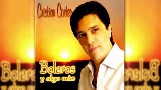Cristian Cortes - Historia de un Amor - Album Boleros y algo más