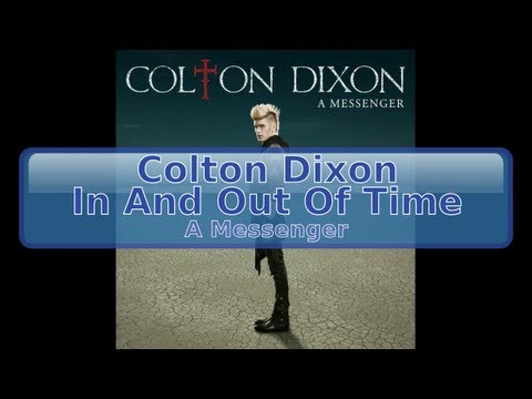 Colton Dixon - In And Out Of Time [HD, HQ]