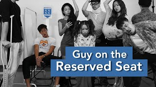 Guy On The Reserved Seat