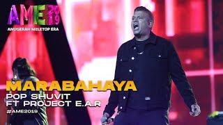 AME2019 | Pop Shuvit ft. Project E.A.R | Marabahaya I Anugerah MeleTOP ERA