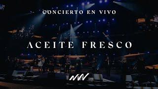 Aceite Fresco | Concierto En Vivo | New Wine
