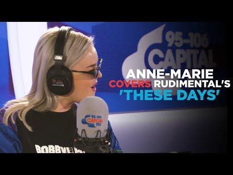 Anne-Marie covers Rudimental's - These Days feat. Jess Glynne, Macklemore & Dan Caplen