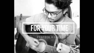 For Your Time  | Prateek Kuhad | Cover By Parth Champaneri