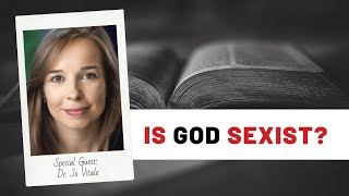 Is God Sexist?