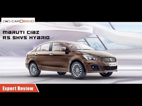 Maruti Suzuki Ciaz RS SHVS | Expert Review | CarDekho.com