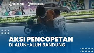 Viral Video Aksi Pencopetan di Alun-alun Bandung, Pelaku 2 Orang Pria, Polisi: Belum Ada Laporan