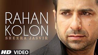 Rahan Kolon  Sheera Jasvir