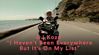 """DJ Koze   """"I Haven't Been Everywhere But It's On My List"""""""