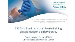 Physicians play a crucial role in driving engagement on safety culture surveys