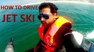 HOW TO DRIVE JET SKI