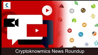 cryptoknowmics-daily-dose-of-crypto-updates-28-dec-2019