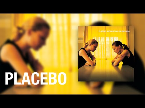 Placebo - Scared of Girls