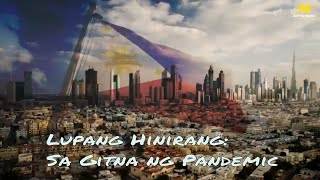 LUPANG HINIRANG - The Philippine National Anthem, in the midst of a Pandemic. | #TrendingPinoy