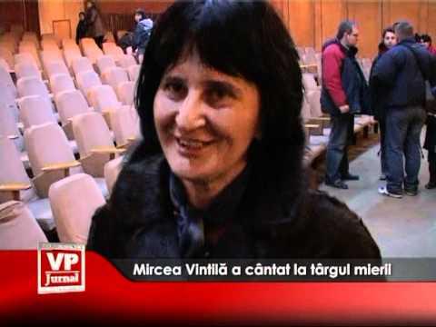 Mircea Vintilă a cântat la Târgul Mierii