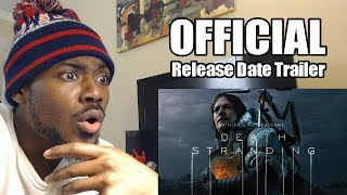 Death Stranding | Official Release Date Reveal Trailer! | REACTION & REVIEW