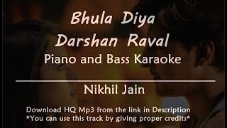 Bhula diya - Darshan Raval | Piano and Bass   - YouTube