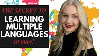 HOW TO LEARN MULTIPLE LANGUAGES AT ONCE?