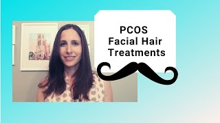 PCOS Facial Hair Treatments (Prescription Medication)