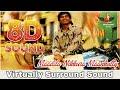 Maadila Nikkura Maankutty | 8D Audio Song | Vada Chennai | Santhosh Narayanan 8D Songs