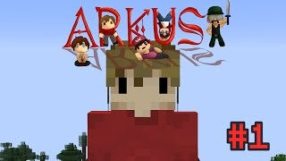 Minecraft: The World of Arkus! #1 FOUNDING FORT GRIAN