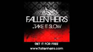 Fallen Heirs - Take It Slow