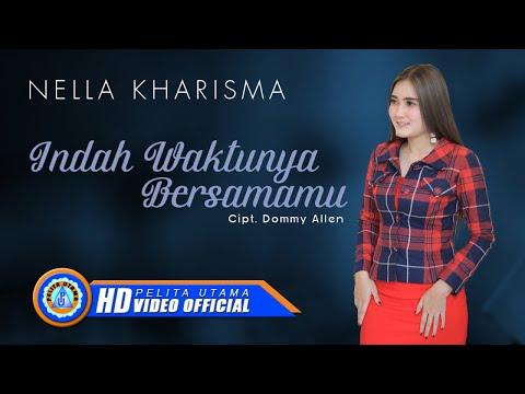 , title : 'Nella Kharisma - INDAH WAKTUNYA BERSAMAMU ( Official Music Video )'