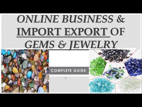 , title : 'How to do Online Business & Import Export of Gemstone || Online Business of Gemstones ||